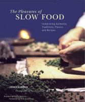 The Pleasures of Slow Food