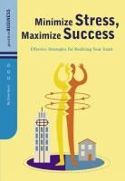 Minimize Stress, Maximize Success