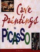 Cave Paintings to Picasso