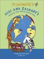 Gigi and Zachary's Around-the-world Adventure