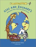Gigi and Zachary's Around-the-world Adventure