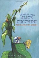 I Heard It From Alice Zucchini
