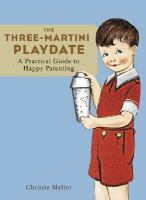 The Three-martini Playdate