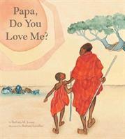 Papa Do You Love Me?