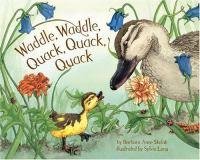 Waddle, Waddle, Quack, Quack, Quack