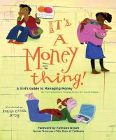 It's A Money Thing; Girl's Guide to Managing Money