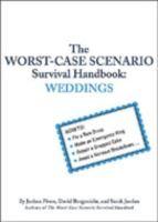 The Worst-case Scenario Survival Handbook : Weddings