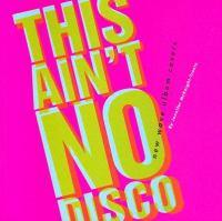 This Ain't No Disco