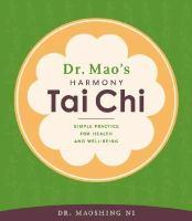 Dr. Mao's Harmony Tai Chi