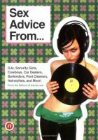 Sex Advice From-- DJs, Sorority Girls, Cowboys, Car Dealers, Bartenders, Pool Cleaners, Hairstylists, and More!