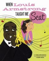 When Louis Armstrong Taught Me Scat