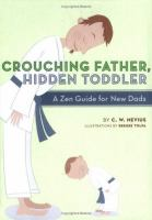 Crouching Father, Hidden Toddler