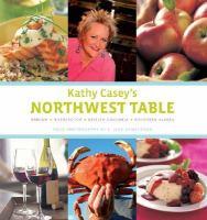 Kathy Casey's Northwest Table