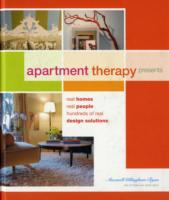Apartment Therapy Presents Real Homes, Real People, Hundreds of Real Design Solutions