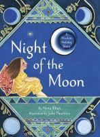 Night of the Moon : a Muslim holiday story