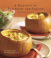 A harvest of pumpkins and squash : seasonal recipes