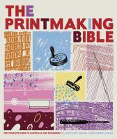 The Printmaking Bible