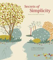 The Secrets of Simplicity