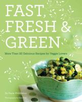 Fast, Fresh, and Green