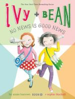 Ivy + Bean No News Is Good News