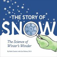 The Story of Snow