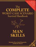 The Complete Worst-case Scenario Survival Handbook
