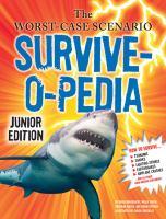The Worst-case Scenario Survive-o-pedia