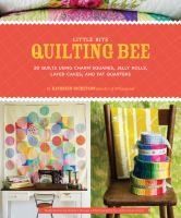 Little Bits Quilting Bee