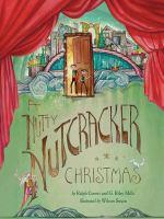 A Nutty Nutcracker Christmas