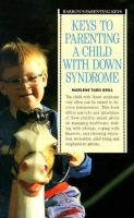 Keys to Parenting A Child With Down Syndrome