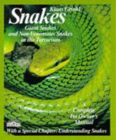 Snakes, Giant Snakes and Non-venomous Snakes in the Terrarium : Everything About Purchase, Care, Nutrition, and Diseases