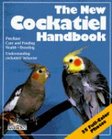 The New Cockatiel Handbook