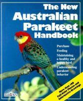 The New Australian Parakeet Handbook