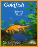 Goldfish : Everything About Aquariums, Varieties, Care, Nutrition, Diseases, And Breeding