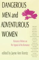 Dangerous Men & Adventurous Women