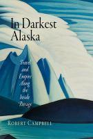 In Darkest Alaska