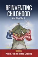 Reinventing Childhood After World War II