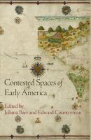 Contested Spaces of Early America