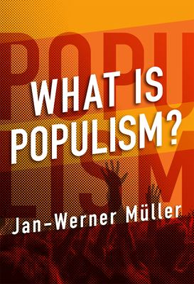 Cover image for What Is Populism?