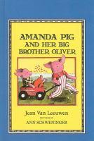 Amanda Pig and Her Big Brother Oliver