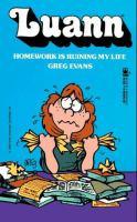 Luann : Homework Is Ruining My Life