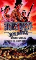 Skye's West : Sun Dance