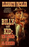 Billy The Kid : The Legend Of El Chivato