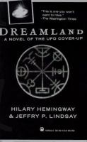 Dreamland : A Novel Of The UFO Cover-up
