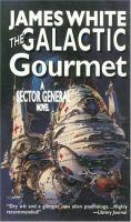 The Galactic Gourmet
