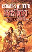 Skye's West: Rendezvous