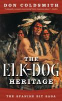 The Elk-dog Heritage