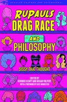 RuPaul's Drag Race and Philosophy