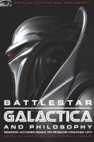 Battlestar Galactica and Philosophy