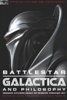 Battlestar Galactica and Philosophy